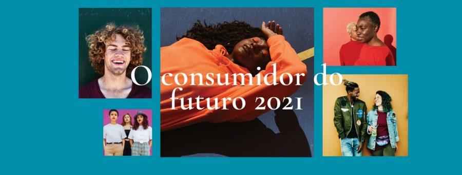 O Consumidor do Futuro 2021 - 1325x504