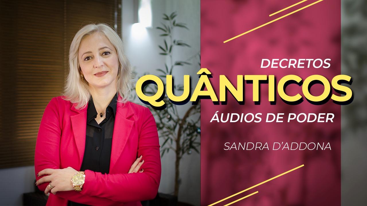 Decretos Quânticos - Sandra D'addona - 1280 x 720